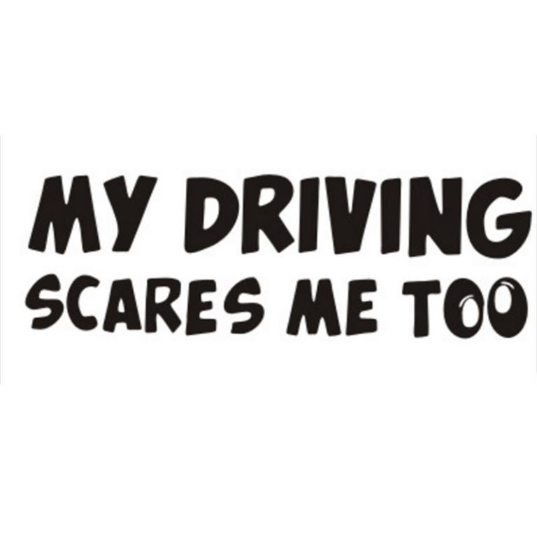 Driving Scares Me Too Rear Window Body Stickers