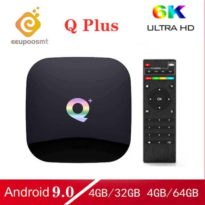 Q Plus Android 9.0 TV Box 4GB RAM 64GB ROM H6