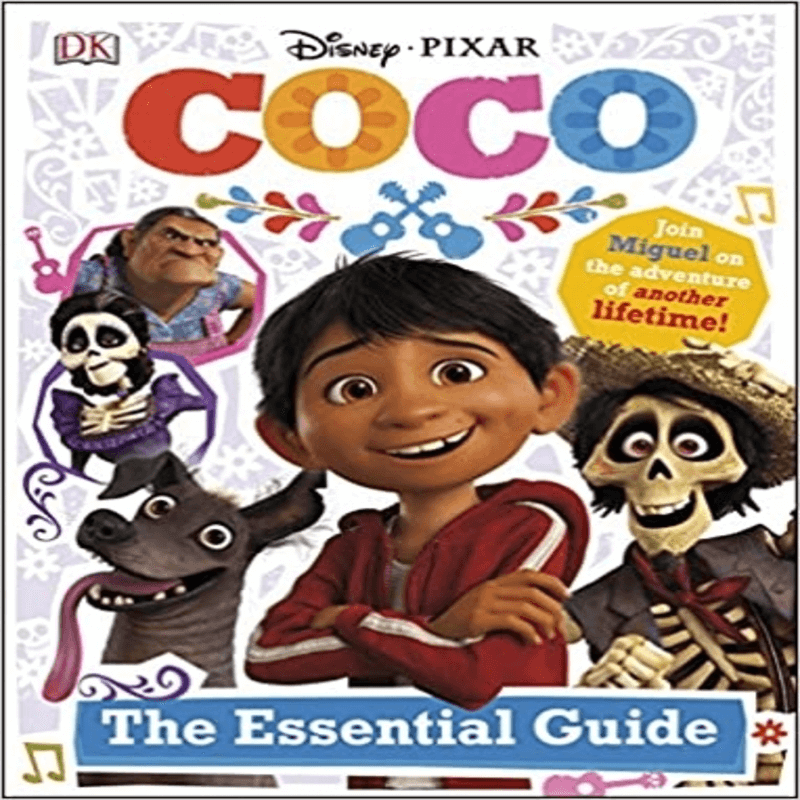 Disney Pixar Coco Essential Guide